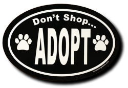 Don't Shop...Adopt Magnet