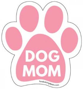 Dog Paw Magnet - Dog Mom