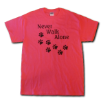 Never Walk Alone T-Shirt - Pink